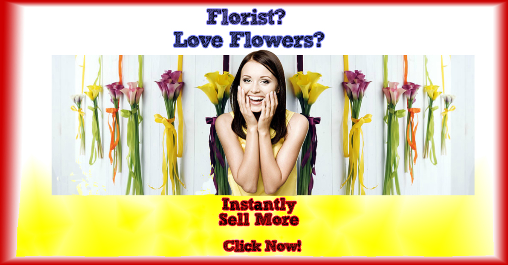 Florist? Do you want to sell more flowers?
